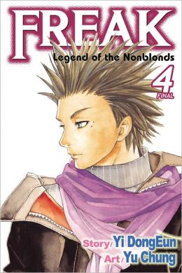 Freak, Vol. 4: Legend of the Nonblonds