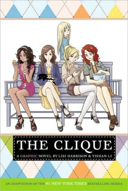 The Clique: A Graphic Novel