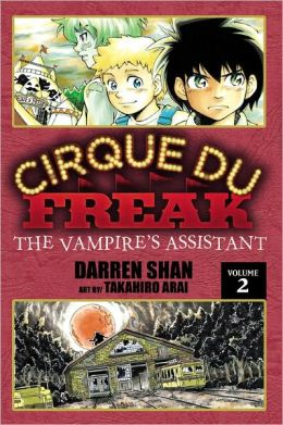 Cirque du Freak Manga, Vol. 2: The Vampire's Assistant