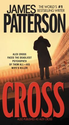 Cross (Alex Cross Series #12)