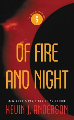 Of Fire and Night (Saga of Seven Suns Series #5)