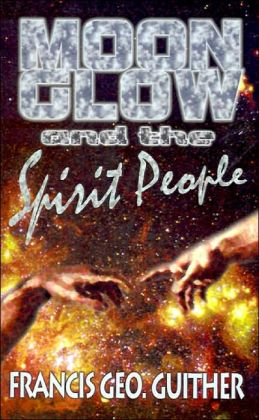 Moon Glow And The Spirit People
