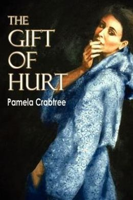 The Gift of Hurt