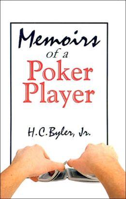Memoirs of a Poker Player
