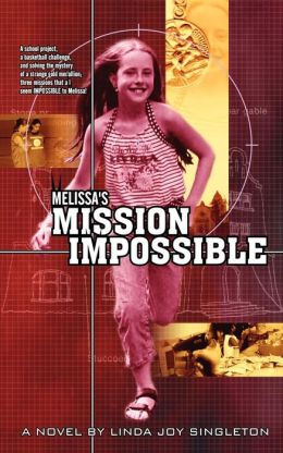 Melissa's Mission Impossible/Mail Order Monster