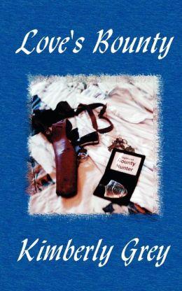 Love's Bounty, The Hunters, Book 3