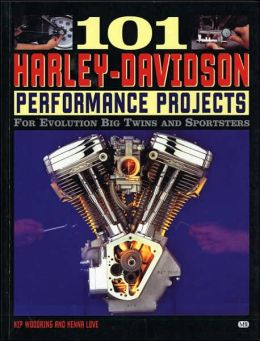 101 Harley-Davidson Performance Projects: For Evolution Big Twins and Sportsters