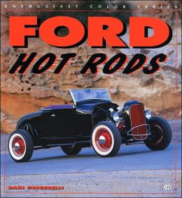 Ford Hot Rods (Enthusiast Color Series)
