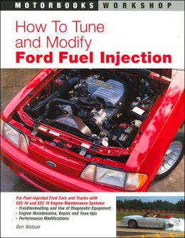 How to Tune and Modify Ford Fuel Injection (Motorbooks Workshop Series)