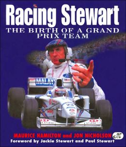 Racing Stewart: The Birth of a Grand Prix Team