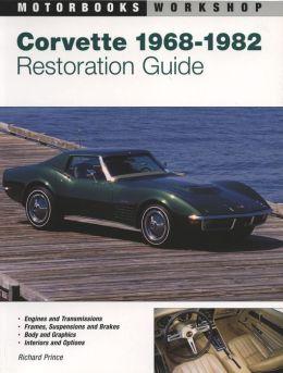 Corvette Restoration Guide, 1968-1982