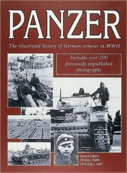 Panzer: The Illustrated History of Germany's Armored Forces in WWII