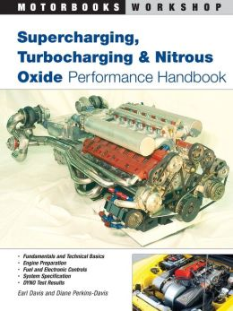 Supercharging, Turbocharging and Nitrous Oxide Performance