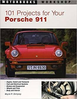 101 Projects for Your Porsche 911 (Motorbooks Workshop Series)
