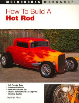 How to Build a Hot Rod