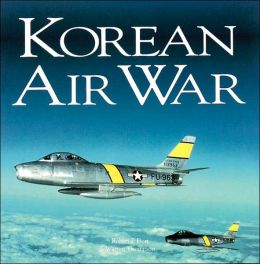 Korean Air War (Motorbooks Classics Series)