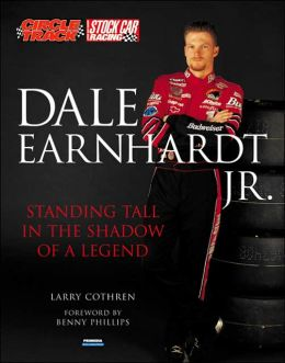 Dale Earnhardt Jr: Standing Tall in the Shadow of a Legend