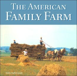 American Family Farm (Motorbooks Classics Series)