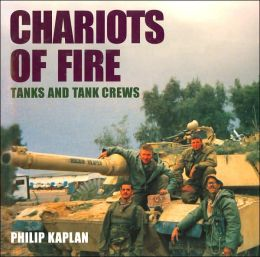 Chariots of Fire: Tanks and Tank Crews
