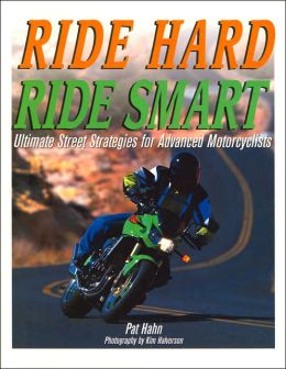 Ride Hard, Ride Smart: Ultimate Street Strategies for Advanced Motorcyclists