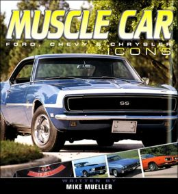 Muscle Car: Ford, Chevy and Chrysler Icons
