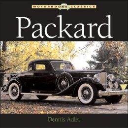 Packard (Motorbooks Classics Series)