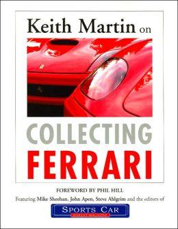 Keith Martin on Collecting Ferrari
