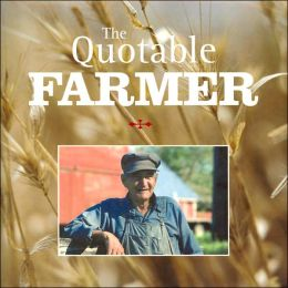 The Quotable Farmer