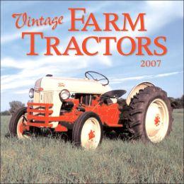 2007 Vintage Farm Tractors Wall Calendar