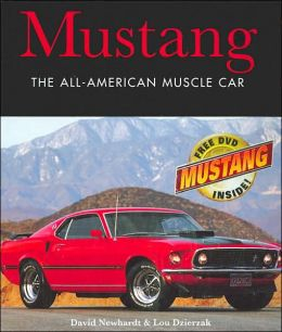 Mustang: The All-American Muscle Car