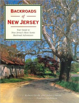Backroads of New Jersey: Your Guide to New Jersey's Most Scenic Backroad Adventures