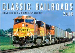 2008 Classic Railroads Wall Calendar