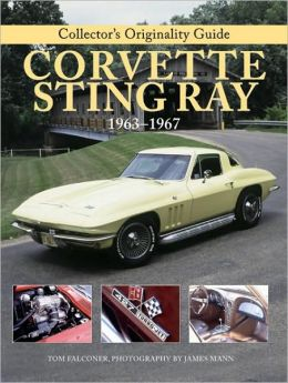 Collector's Originality Guide Corvette Sting Ray