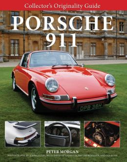 Collector's Originality Guide Porsche 911