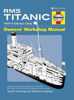 RMS Titanic Manual: 1909-1912 Olympic Class