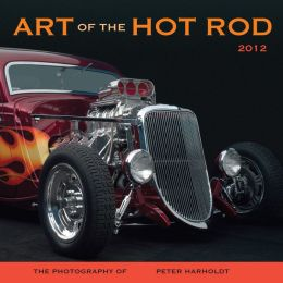 2012 Art of the Hot Rod Wall Calendar