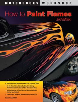 How To Paint Flames: Second Edition
