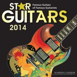 2014 Star Guitars Wall Calendar
