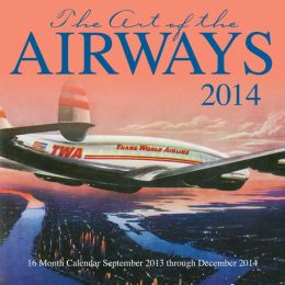 2014 Art of the Airways Wall Calendar