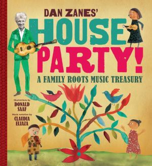 Book Dan Zanes' House Party!: A Family Roots Music Treasury