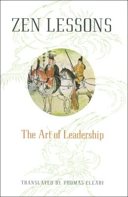 Zen Lessons: The Art of Leadership