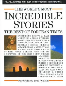 World's Most Incredible Stories: The Best of Fortean Times
