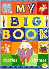 My Big Book: Stories, Rhymes