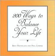 200 Ways to Balance Your Life