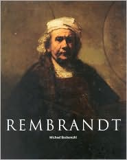 Rembrandt 1606-1669: The Mystery of Revealed Form
