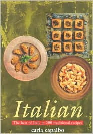 Italian: The Best of Italy in 200 Traditional Recipes