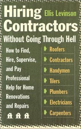 Hiring Contractors Without Going Through Hell