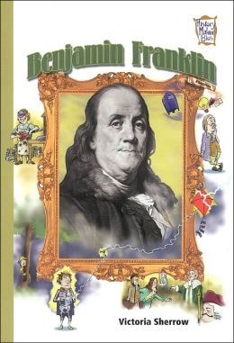 Benjamin Franklin (History Maker Bios Series)