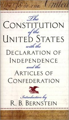 The Constitution of the United States: With the Declaration of Independence and the Articles of Confederation
