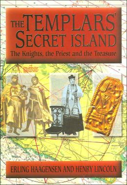The Templars Secret Island: The Knights, the Priest and the Treasure